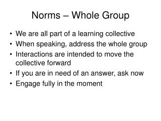 Norms – Whole Group