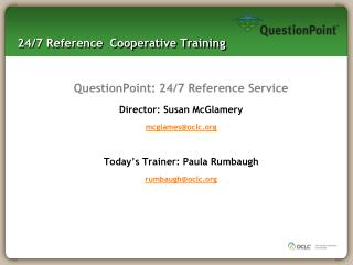 24/7 Reference  Cooperative Training
