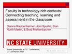 Faculty in technology-rich contexts: Connecting teaching, learning and assessment in the classroom