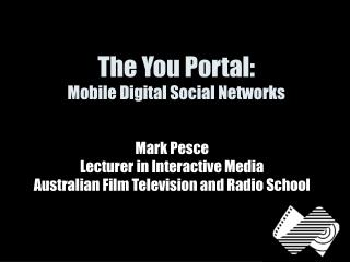 The You Portal: Mobile Digital Social Networks