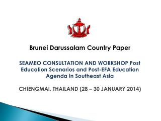 Brunei Darussalam  Country  Paper