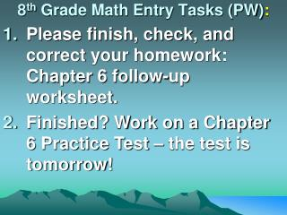8 th Grade Math Entry Tasks (PW) :