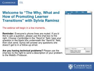 "Welcome to ""The Why, What and How of Promoting Learner Transitions"" with Sylvia Ramirez"