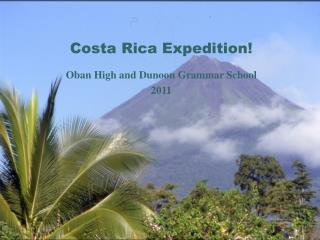 Costa Rica Expedition!