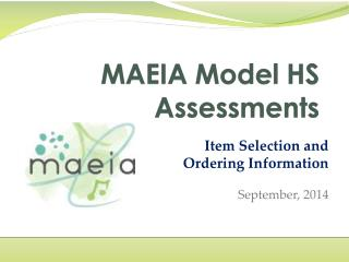 MAEIA Model HS Assessments