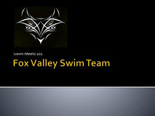 Fox  V alley Swim Team