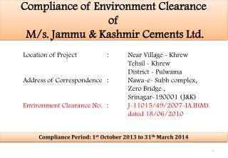 Compliance of Environment Clearance of M/s. Jammu & Kashmir Cements Ltd.