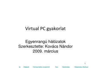 Virtual PC gyakorlat
