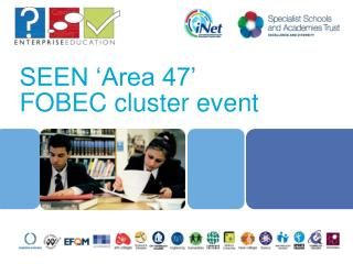SEEN 'Area 47' FOBEC cluster event