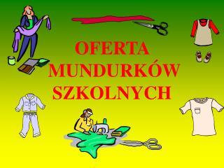 OFERTA MUNDURKÓW SZKOLNYCH