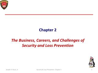 Chapter 2 The Business, Careers, and Challenges of Security and Loss Prevention