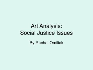 Art Analysis: Social Justice Issues