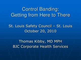 Control Banding: Getting from Here to There
