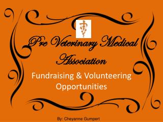Pre Veterinary Medical Association