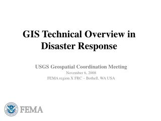 GIS Technical Overview in Disaster Response