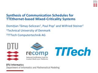 S ynthesis of Communication Schedules for TTEthernet -based Mixed-Criticality Systems