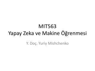 MIT5 6 3  Yapay Zeka ve Makine Öğrenmesi