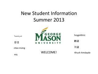 New Student Information  Summer 2013