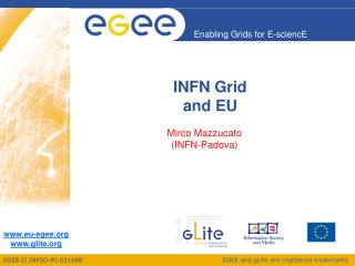 INFN Grid  and EU
