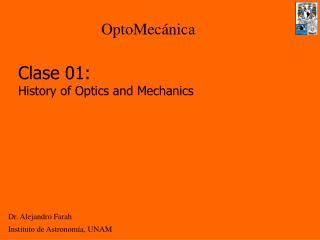 Clase 01: History of Optics and Mechanics
