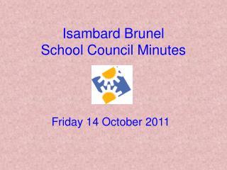 Isambard Brunel School Council Minutes