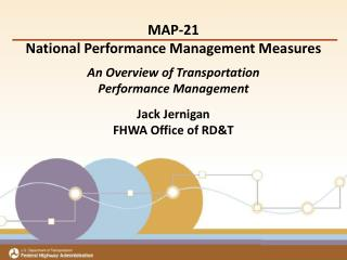 MAP-21 National Performance Management Measures An Overview of Transportation