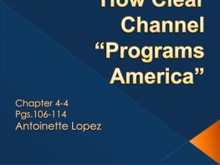 """Big World:  How Clear Channel """"Programs America"""""""