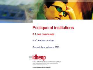 Politique et institutions 3.1 Les communes