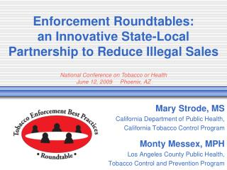Enforcement Roundtables: an Innovative State-Local Partnership to Reduce Illegal Sales