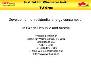 Development of residential energy consumption In Czech Republic and Austria Wolfgang Streicher