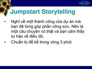 Jumpstart Storytelling