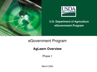 eGovernment Program AgLearn Overview Phase 1 March 2004