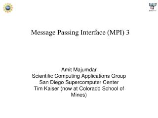 Message Passing Interface (MPI) 3