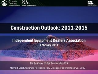 Construction Outlook: 2011-2015