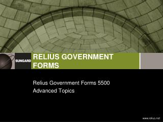 Relius Government Forms 5500  Advanced Topics