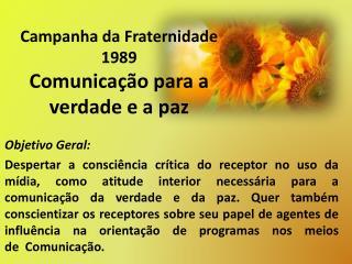 Campanha da Fraternidade 1989 Comunicação para a verdade e a paz