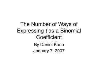 The Number of Ways of Expressing  t  as a Binomial Coefficient