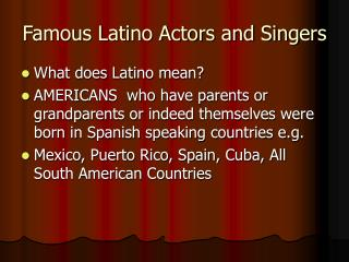 Famous Latino Actors and Singers