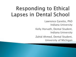 Responding to Ethical Lapses in Dental School