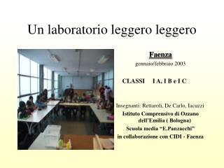 Un laboratorio leggero leggero