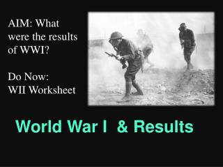 World War I & Results