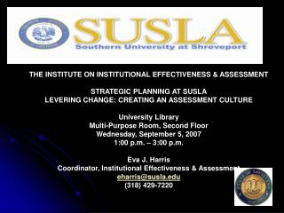 THE INSTITUTE ON INSTITUTIONAL EFFECTIVENESS & ASSESSMENT STRATEGIC PLANNING AT SUSLA