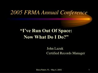 2005 FRMA Annual Conference