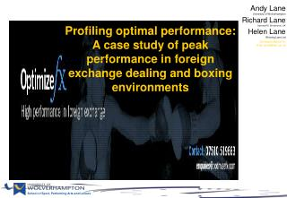 Profiling optimal performance:  A case study of peak performance in foreign exchange dealing and boxing environments