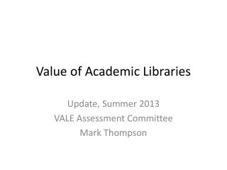 Value of Academic Libraries