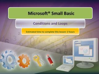 Microsoft ® Small Basic
