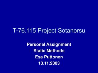 T-76.115 Project Sotanorsu