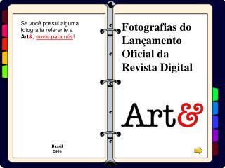 Fotografias do Lançamento Oficial da Revista Digital
