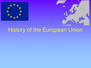 the history of the european union The uk joined the european union in 1973, hoping to gain from the booming economies on the continent historian timothy garton ash explains the reasons why, and how the relationship soured.