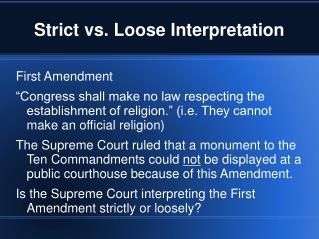 Strict vs. Loose Interpretation